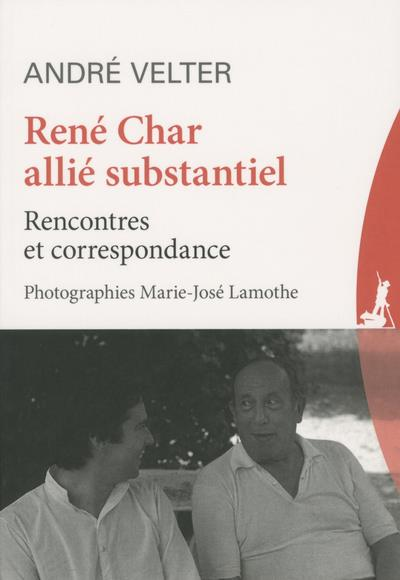 RENE CHAR ALLIE SUBSTANTIEL